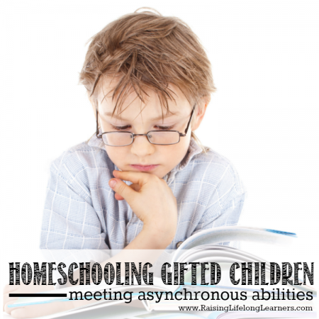 Homeschooling Gifted Children - Meeting Asynchronous Abilities