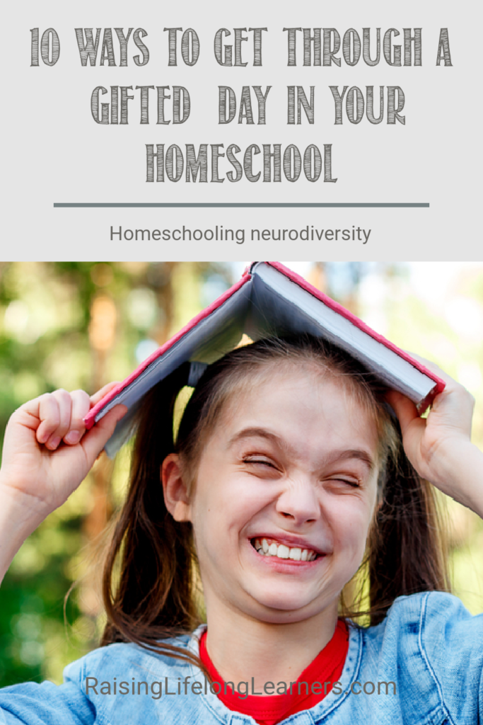 """10 Ways to Get Through a """"Gifted"""" Day In Your Homeschool"""