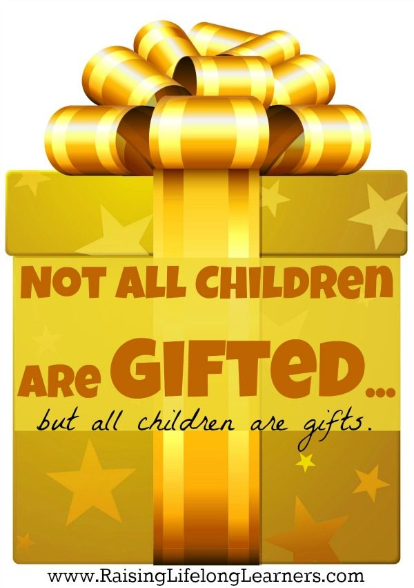 Not All Children Are Gifted