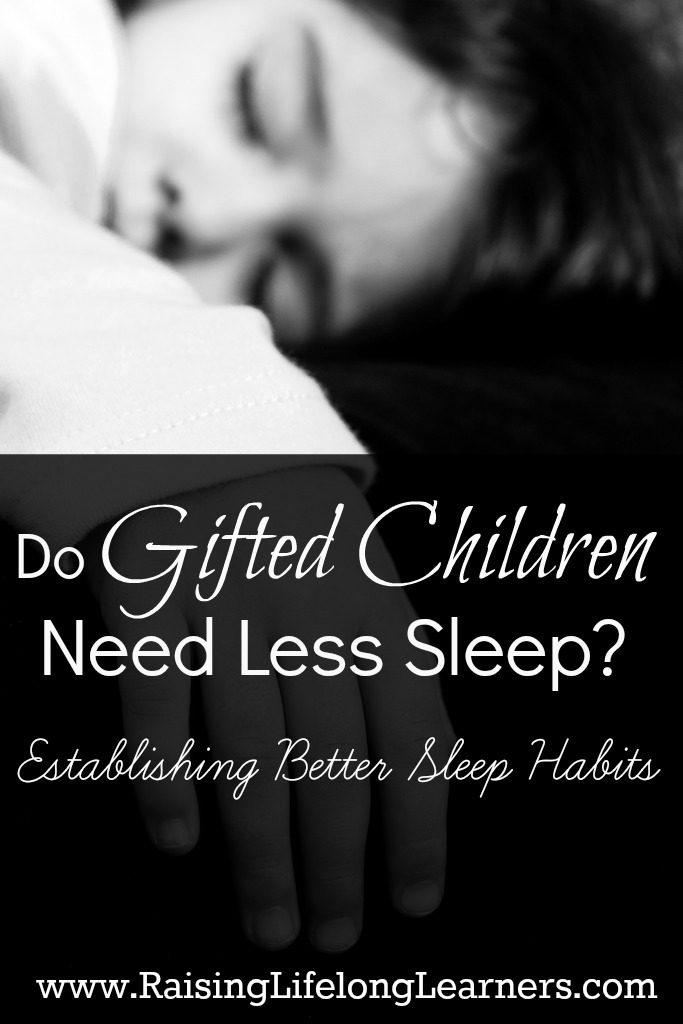 Do Gifted Children Need Less Sleep?