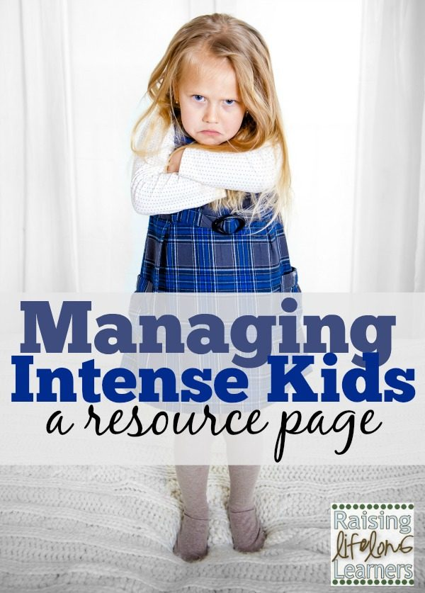 Managing Intense Kids Resource Page