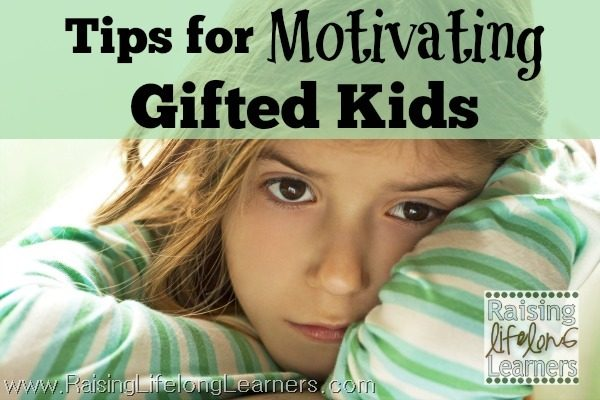 Tips for Motivating Gifted Kids
