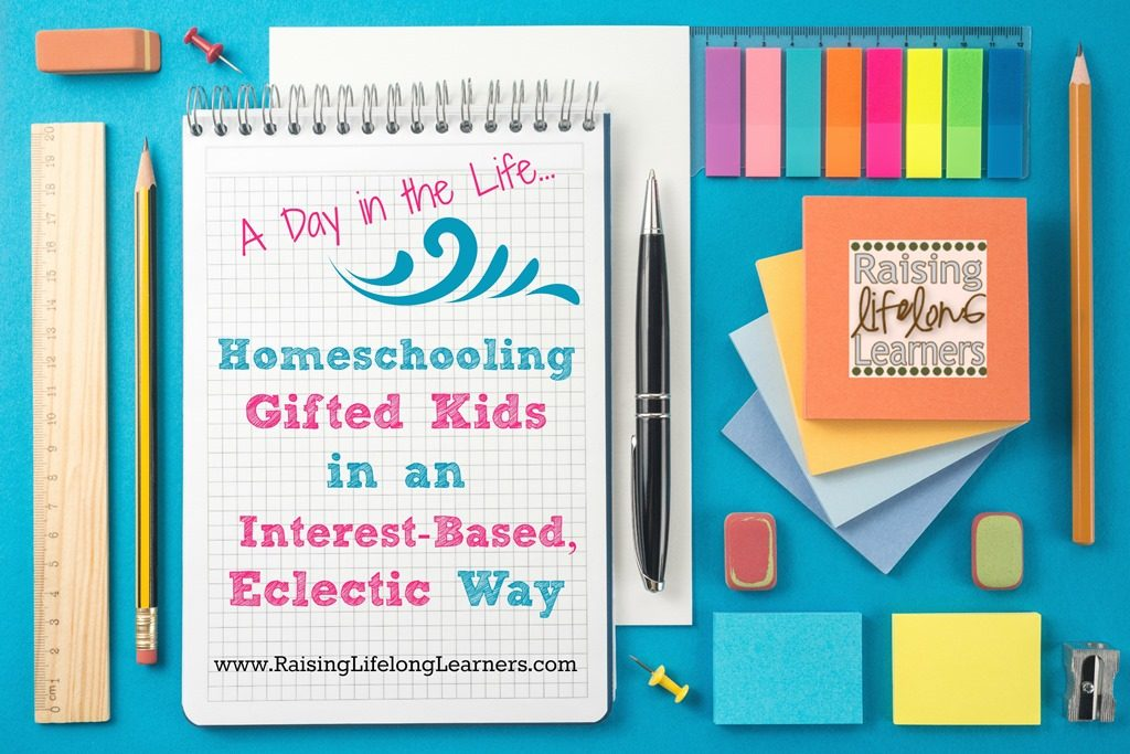 Homeschooling Gifted Kids: A Day in the Life