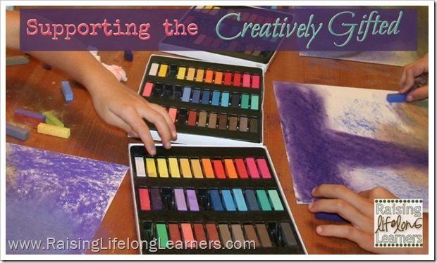Understanding the Creatively Gifted Child via www.RaisingLifelongLearners.com