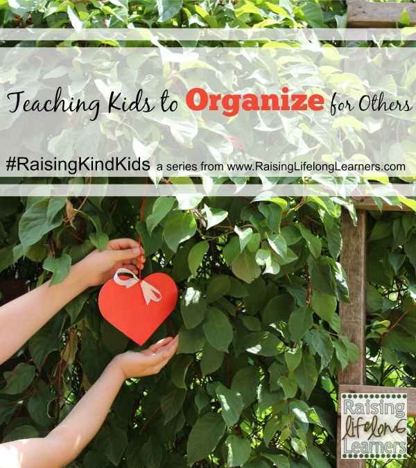 Teaching Kids to Organize for Others