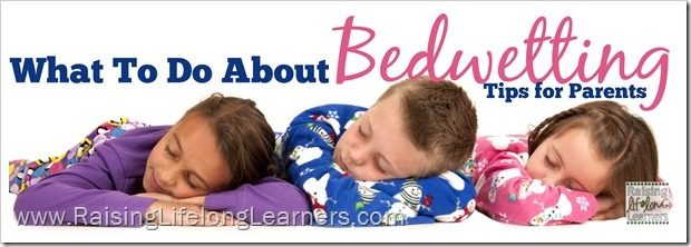 What To Do About Bedwetting - Tips for Parents