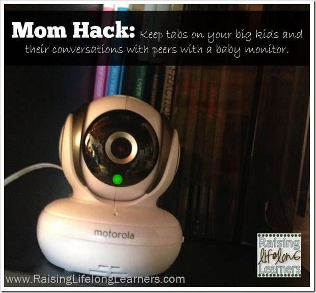 Mom Hack Keep Tabs on big kids and their conversations with peers using your baby monitor