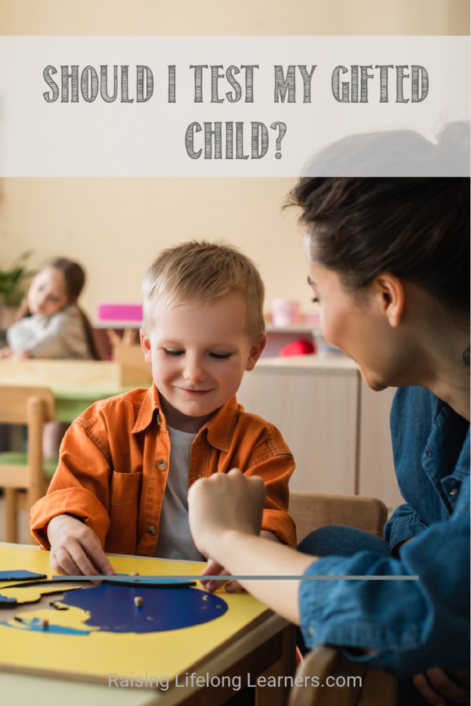 Should I Test My Gifted Child?