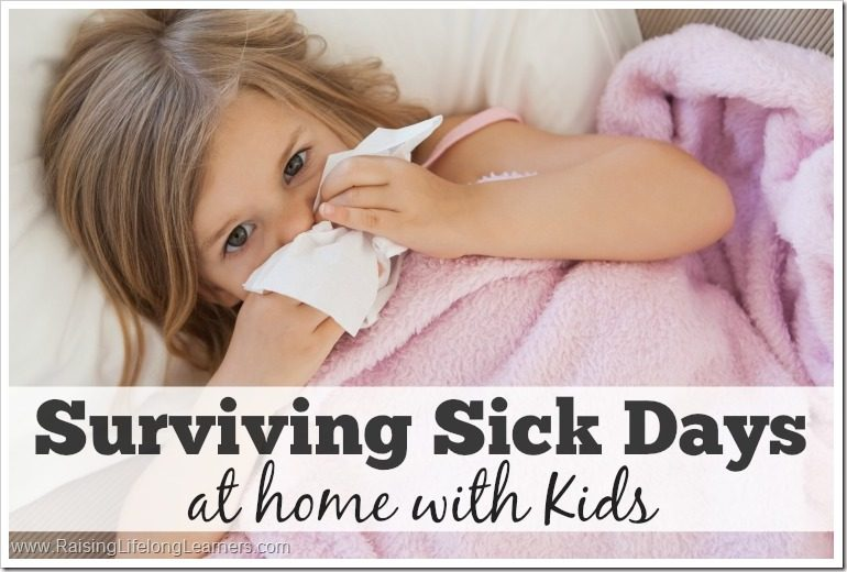 Surviving Sick Days at Home with Kids