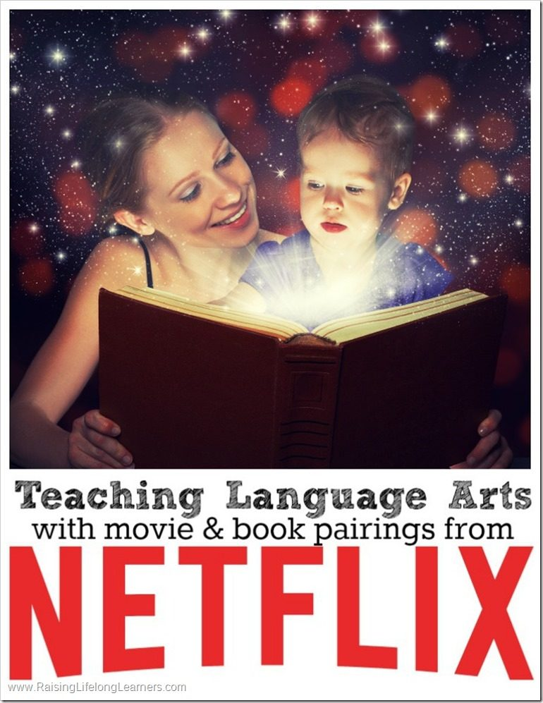 Teaching Language Arts with movie and book pairings from Netflix #streamteam