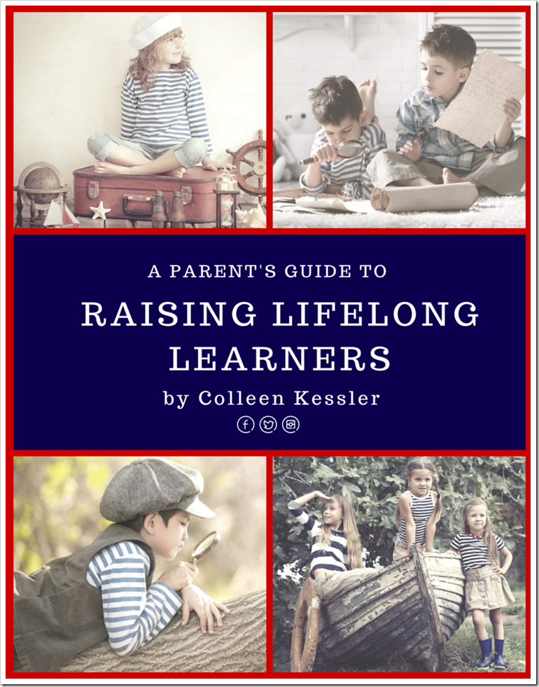 A Parents Guide to Raising Lifelong Learners with FREE Downloadable eBook