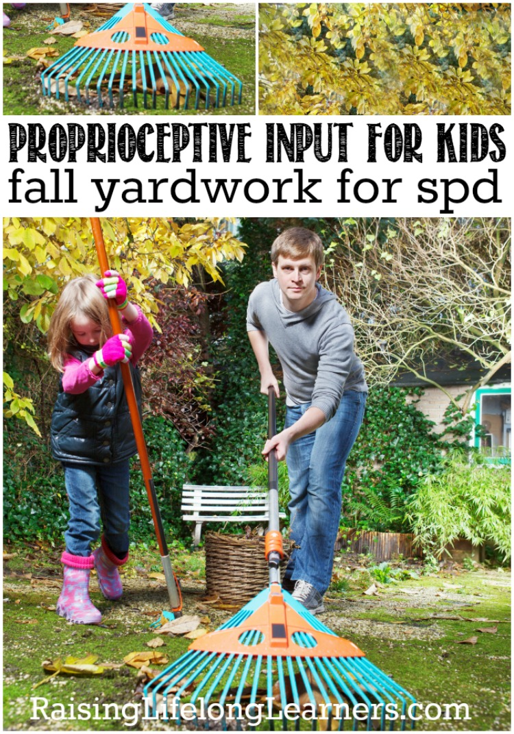 Get your SPD kiddo a great proprioceptive workout and get your fall yard in shape too!