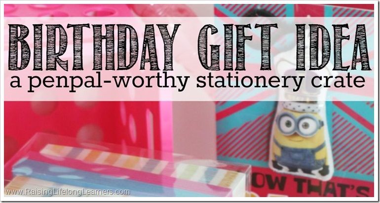 DIY PenPal Stationery Crate Birthday Gift Idea #SendSmiles #ad