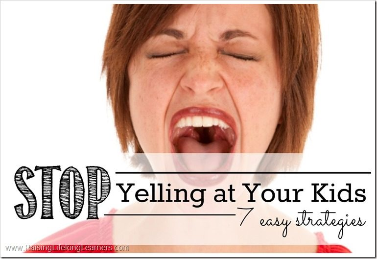 Stop Yelling at Your Kids
