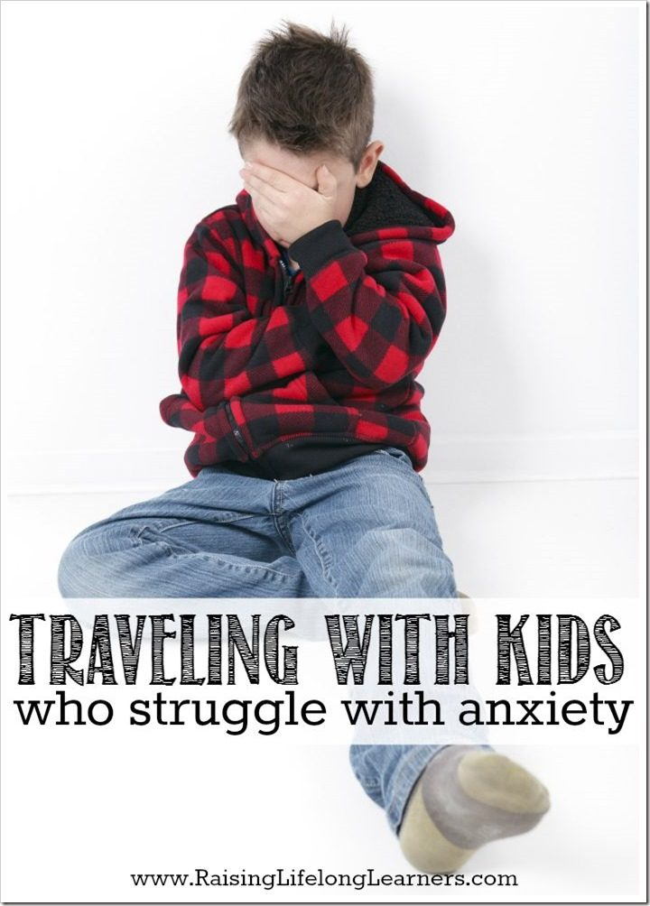 Traveling With Kids Who Struggle With Anxiety  #ConfidentKids #ad