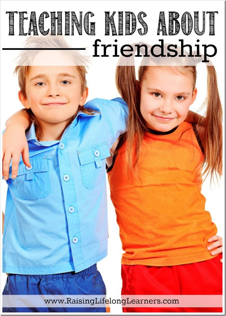 Teaching About Friendship: Being a Good Friend