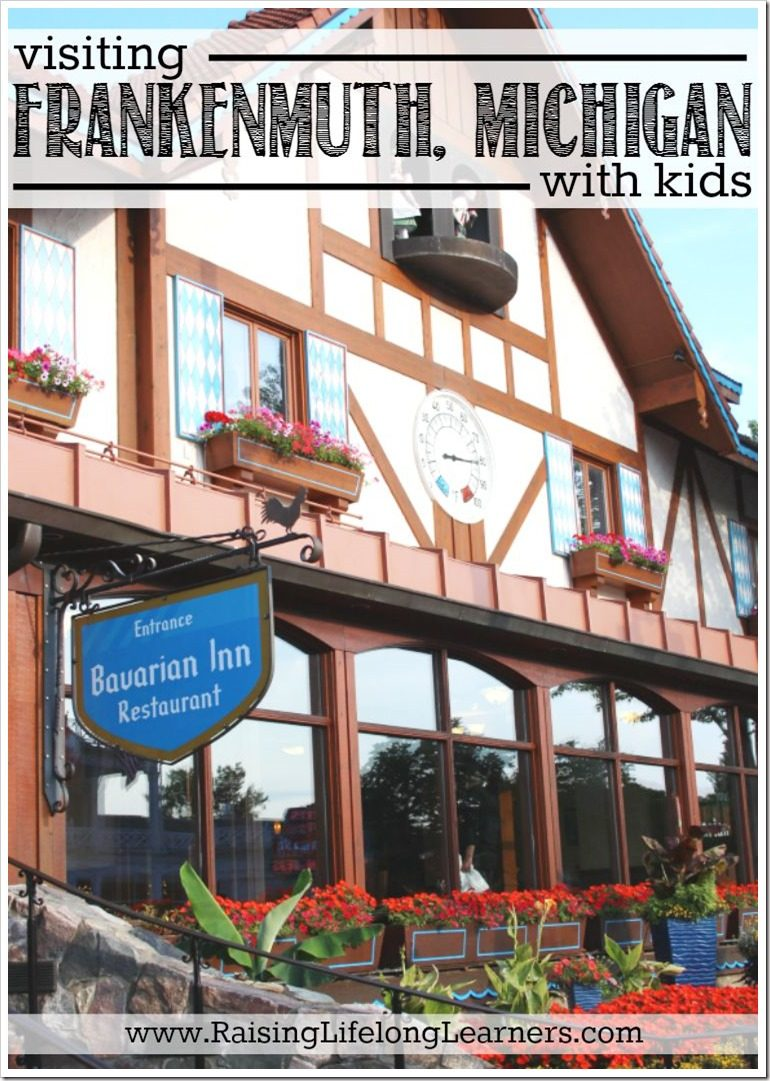 Visiting Frankenmuth Michigan with Kids #Frankenmuth