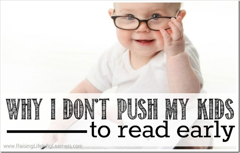 Why I Don't Push My Kids to Read Early