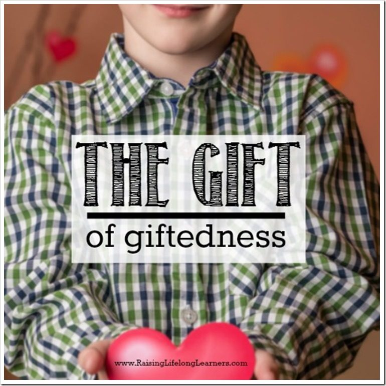 The Gift of Giftedness - The Positives to Parenting Gifted Children