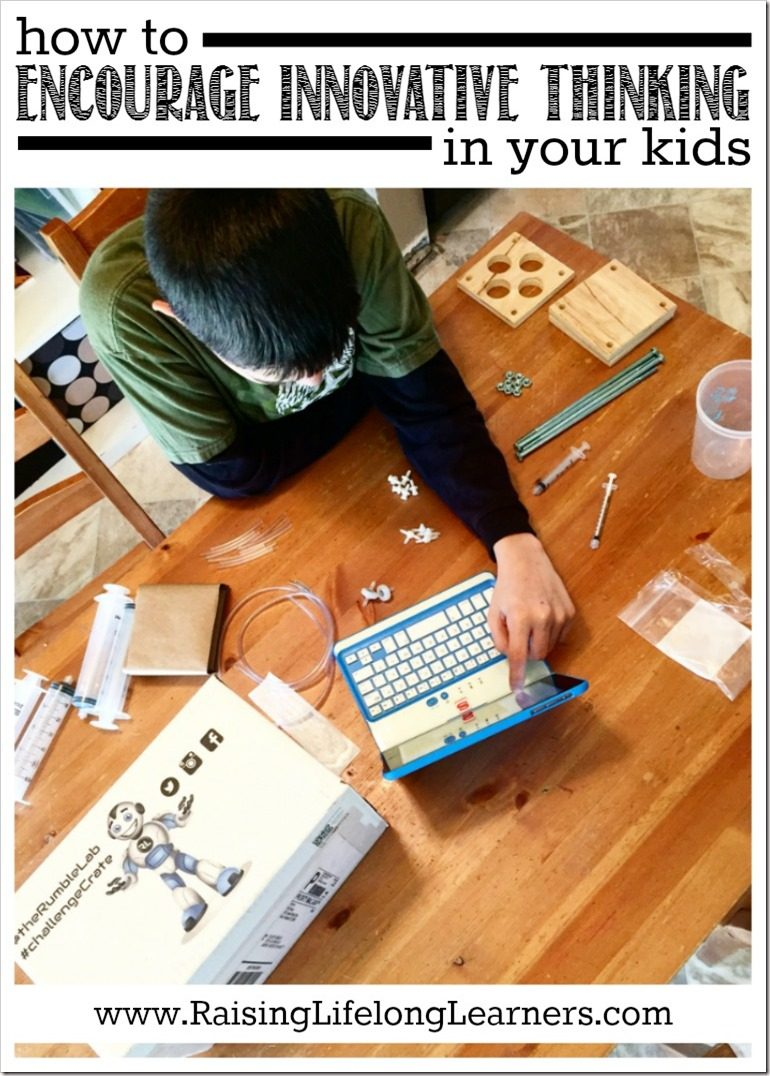 How to Encourage Innovative Thinking in Your Kids