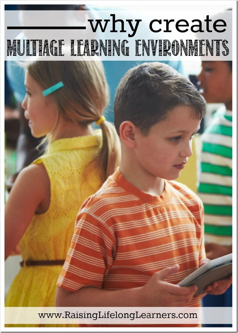 Why Create Multiage Learning Environments