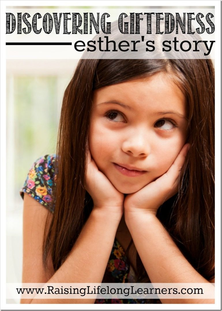 Discovering Giftedness - Esthers Story
