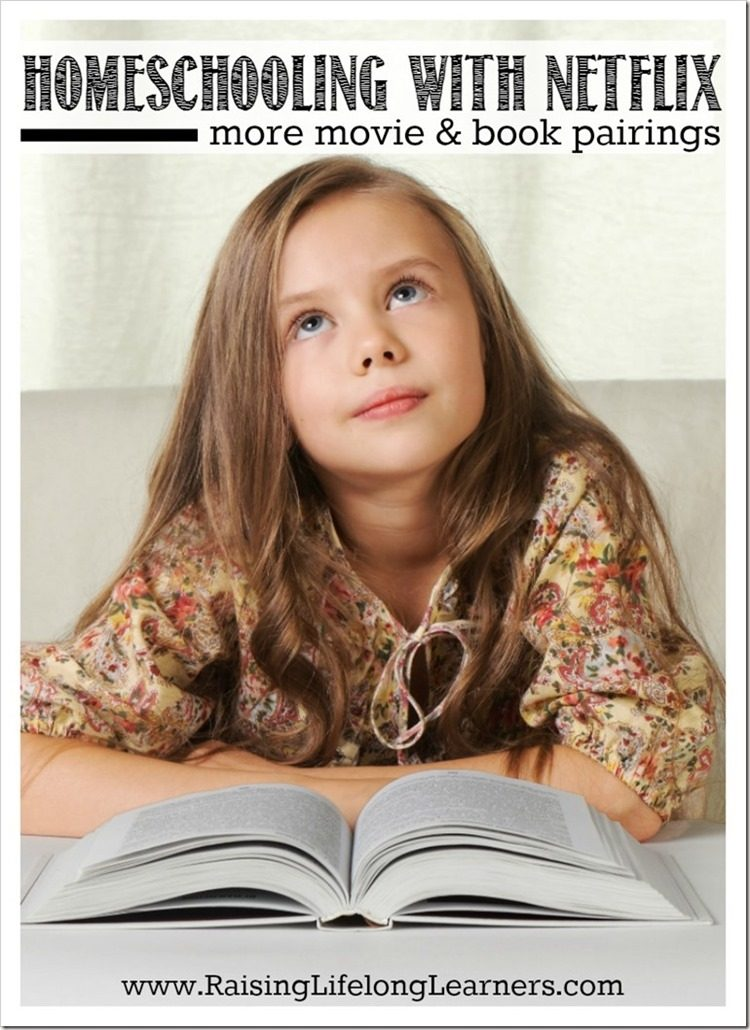 homeschooling-with-netflix-movie-and-book-pairings