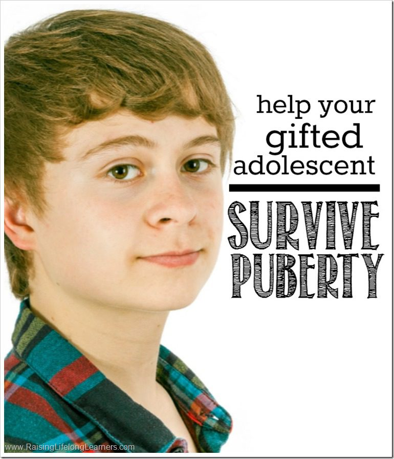 4 Super Simple Tips to Help Your Gifted Adolescent Survive Puberty