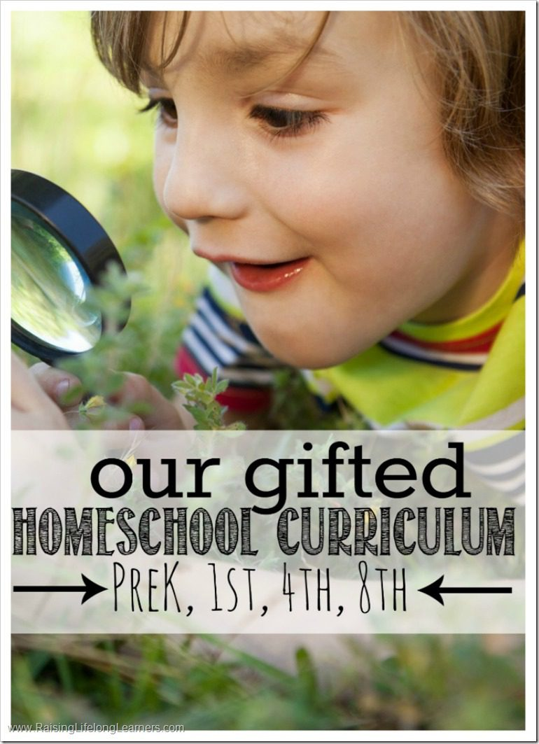 Our Gifted Homeschool Curriculum PreK-1st-4th-8th