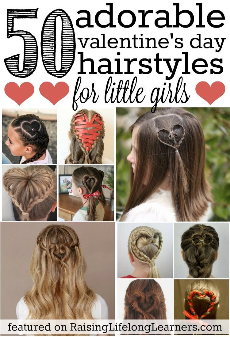 Good 50 Adorable Valentines Day Hairstyles For Girls