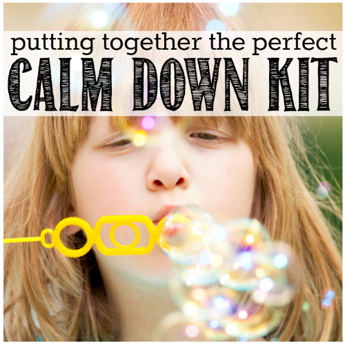Putting Together the Perfect Calm Down Kit