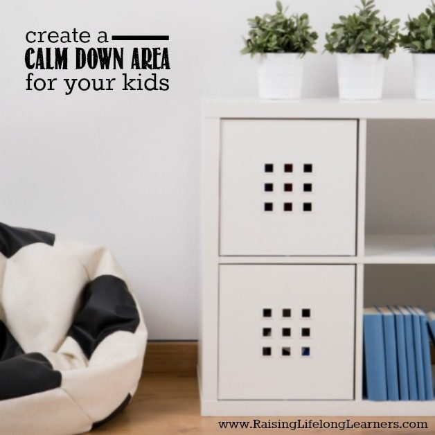 creat a calm down area for your child