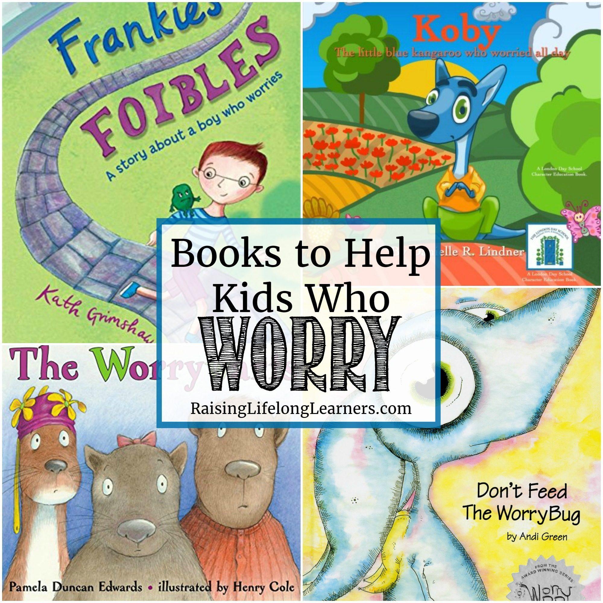 Books to Help Kids Who Worry