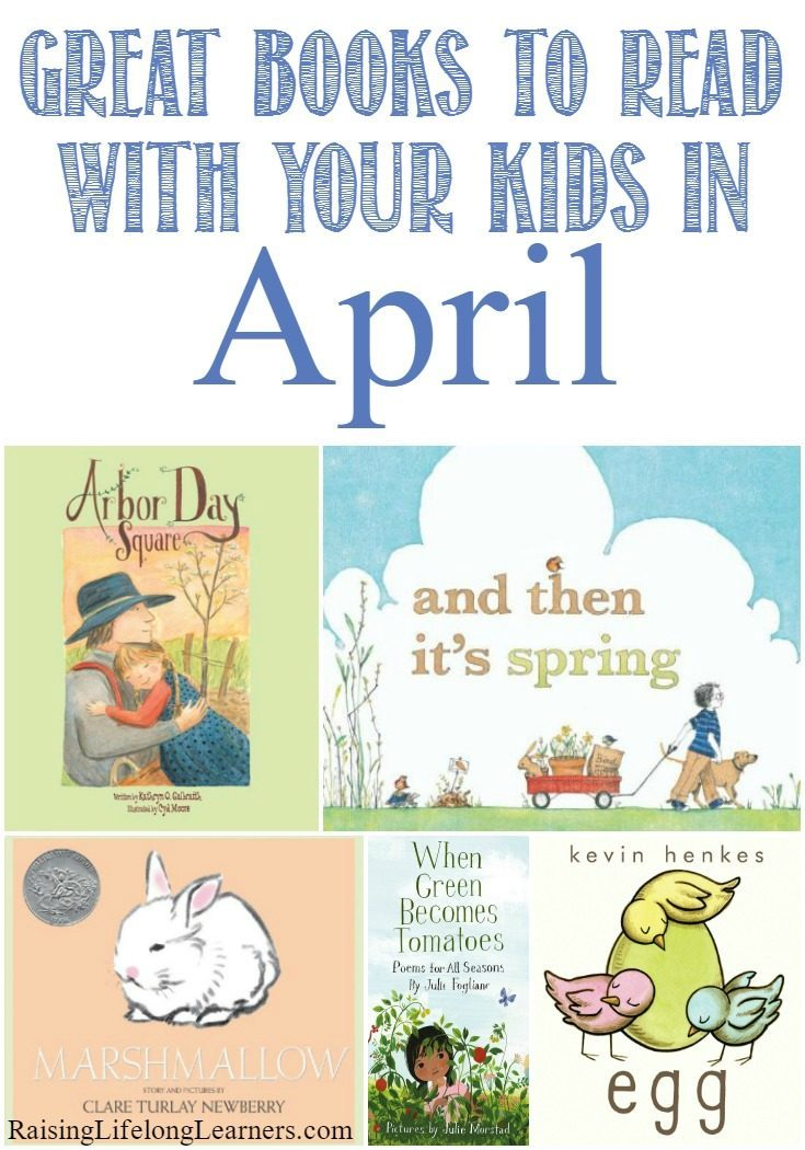 Great Books to Read With Your Kids in April