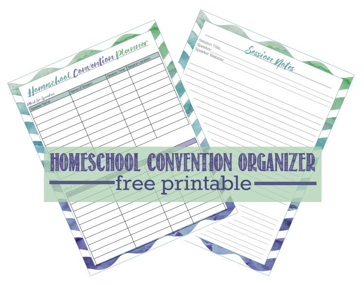 Free Printable Homeschool Convention Organizer