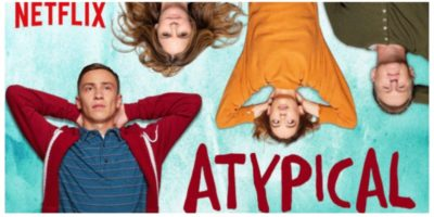 Atypical | A Differently Wired Family on the Small Screen