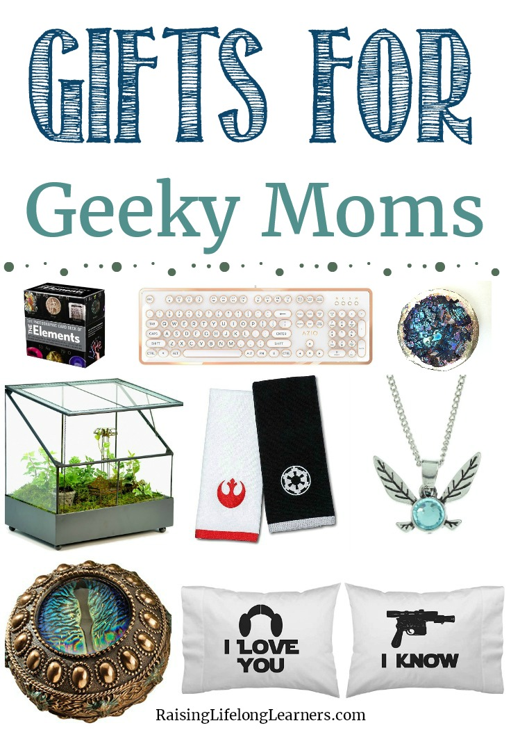 These gifts for geeky moms are the perfect way to show mom how much you care. Even though she may be a little geeky, she deserves only the best gifts! ~Raising Life Long Learners #geekymoms #giftguide