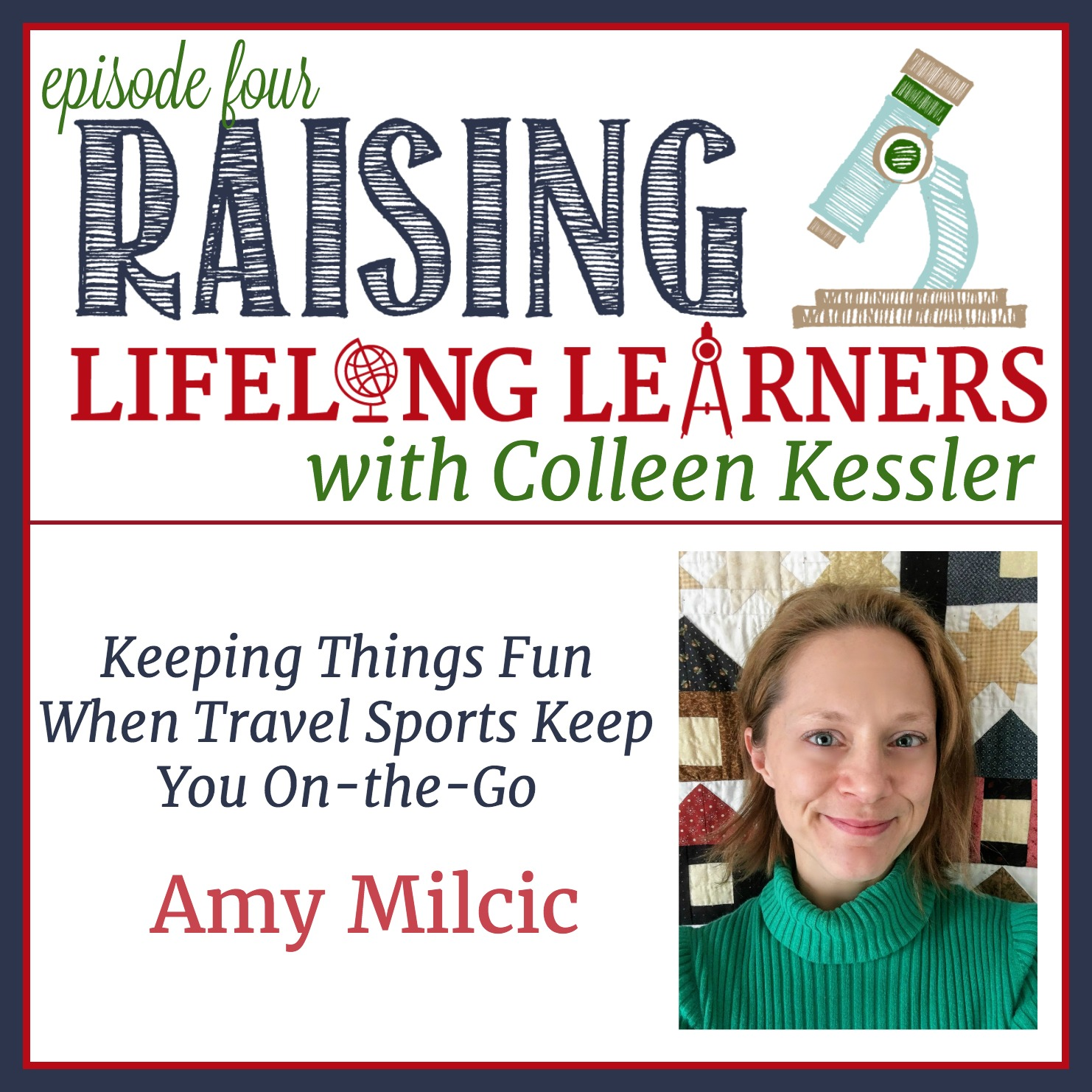 RLL Episode Four - Amy Milcic - Keeping Things Fun WHen Travel Sports Keep You On the Go