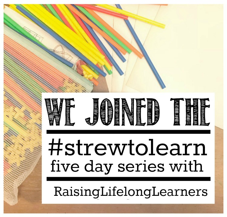 Strew to Learn - Five Day Series of Support and Inspiration for Strewing Success