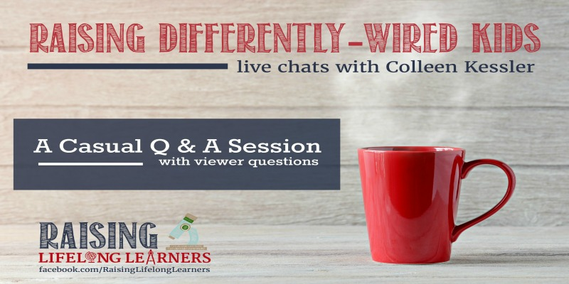 RLL LIVE | Q & A – Parenting Differently-Wired Kiddos