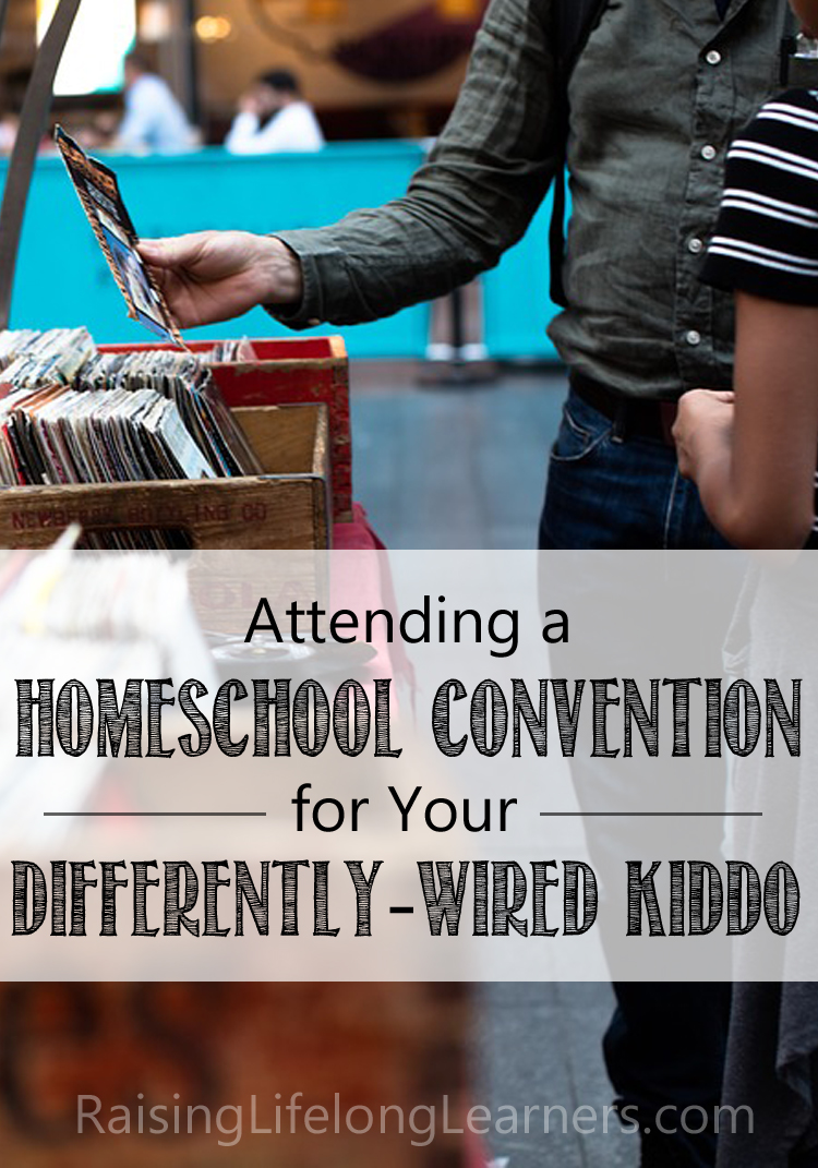 homeschool convention differently wired kid