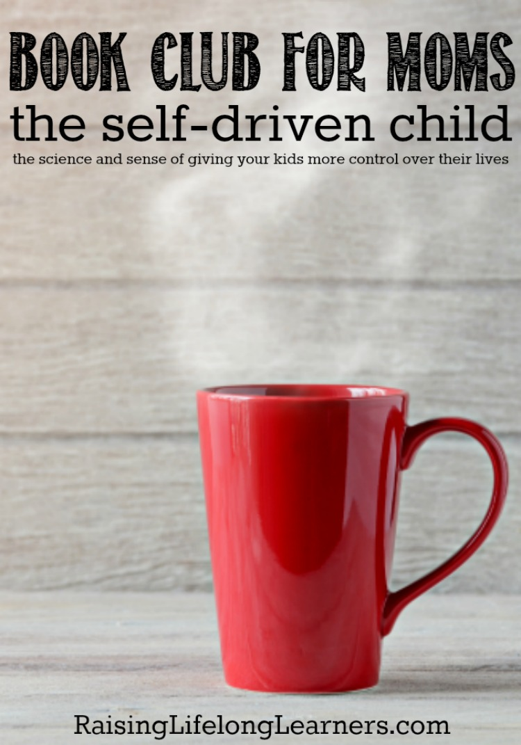 The Self-Driven Child Book Club for Moms