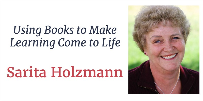 RLL 28 Sarita Holzmann: Using Books to Make Learning Come to Life