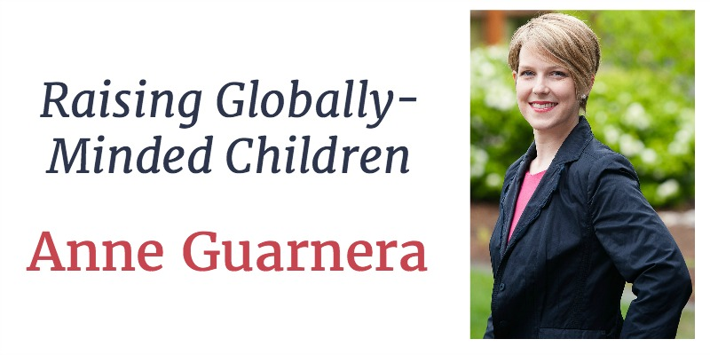 RLL 32 Anne Guarnera:  Raising Globally-Minded Kids