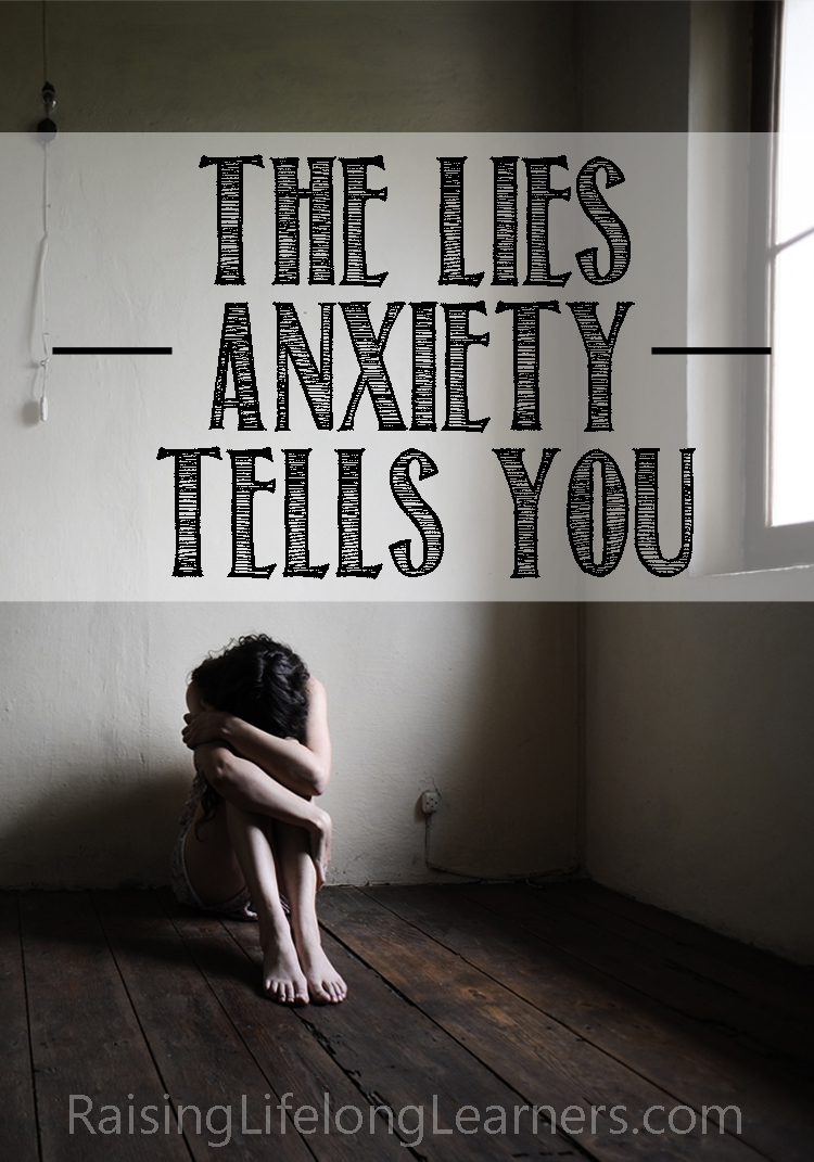 The Lies Anxiety Tells You