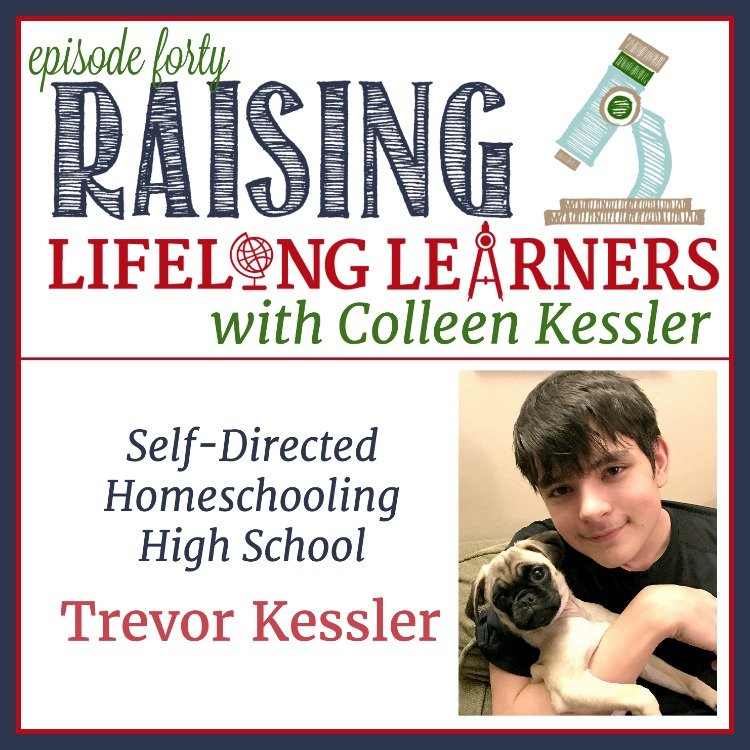 RLL #40: Self-Directed Homeschooling High School with Trevor Kessler