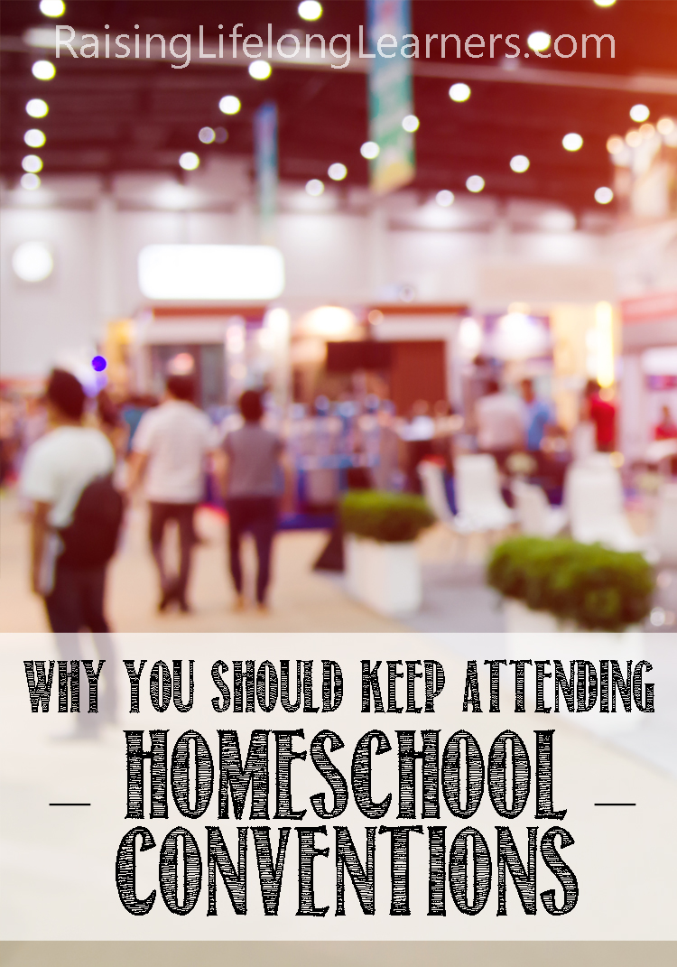 keep attending homeschool conventions