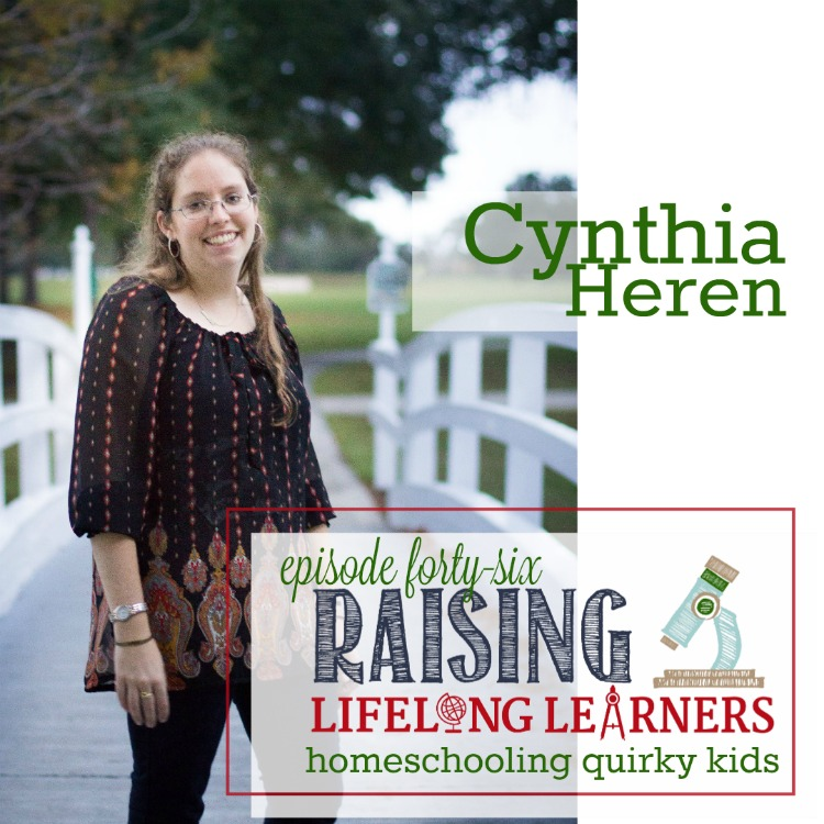Homeschooling Quirky Kids with Cynthia Heren