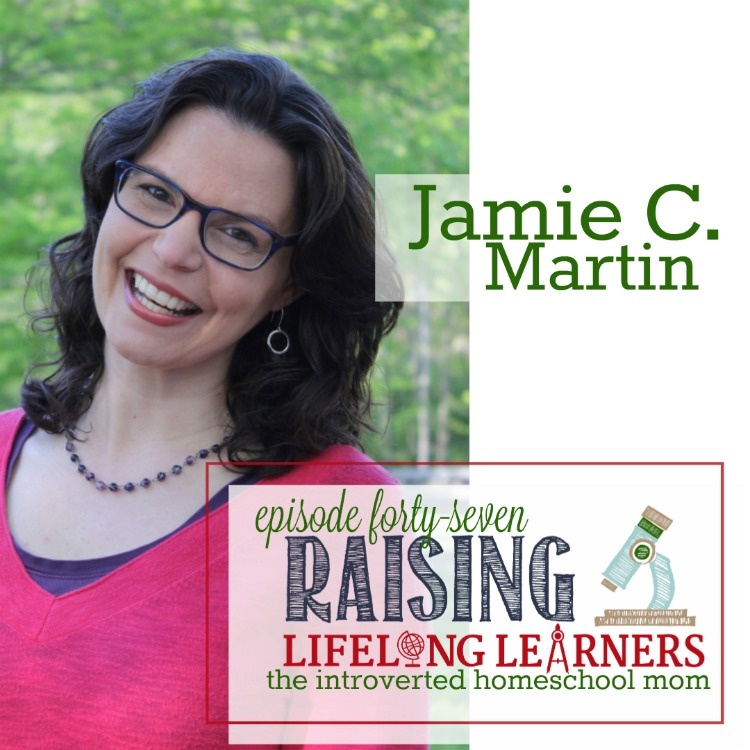 The Introverted Homeschool Mom with Jamie C Martin