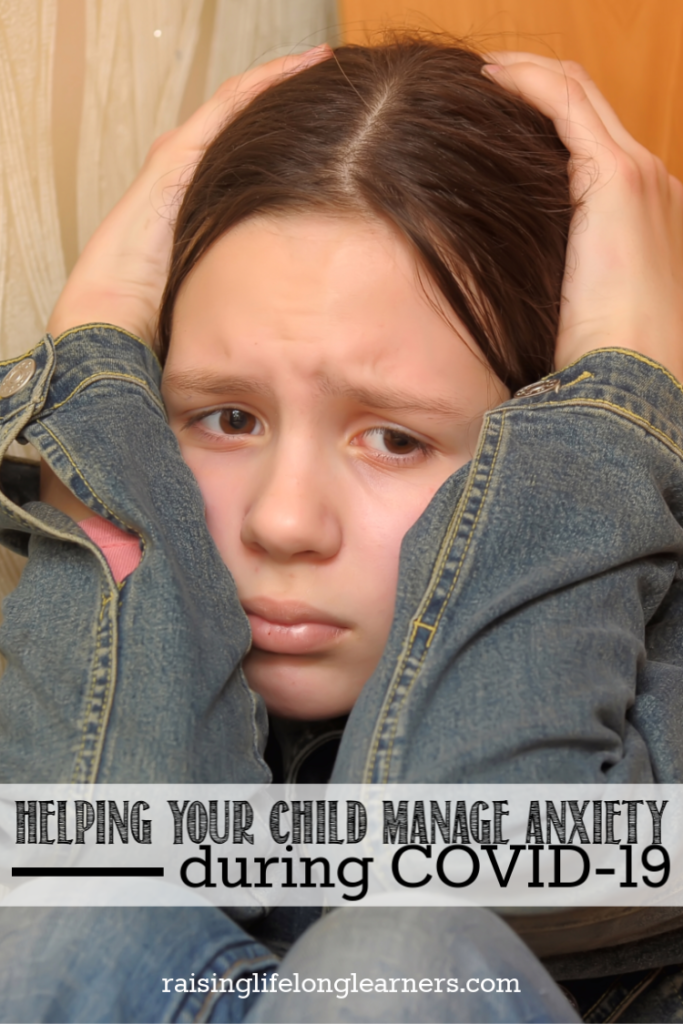Helping Your Child Manage Anxiety during COVID-19